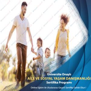 aile ve sosyal yaşam danışmanlığı sertifikası
