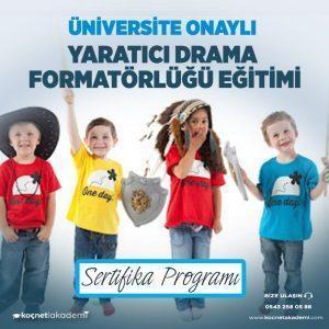 yaratıcı drama formatörlük eğitimi sertifikası