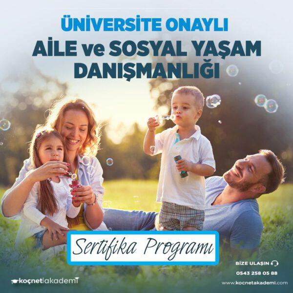 aile ve sosyal yaşam danışmanlığı eğitimi sertifikası