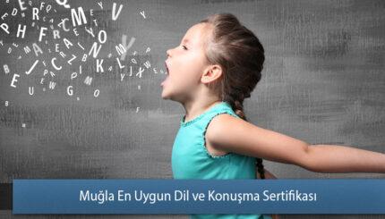 Muğla En Uygun Dil ve Konuşma Sertifikası