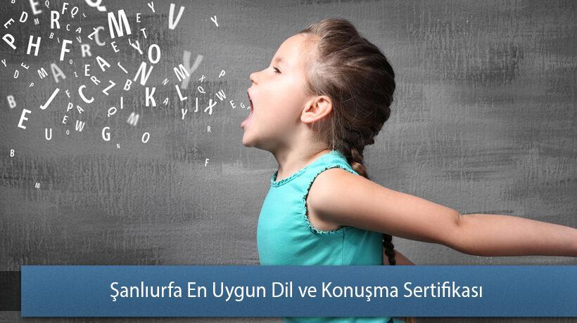 Şanlıurfa En Uygun Dil ve Konuşma Sertifikası