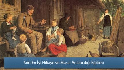 Siirt En İyi Hikaye ve Masal Anlatıcılığı Eğitimi