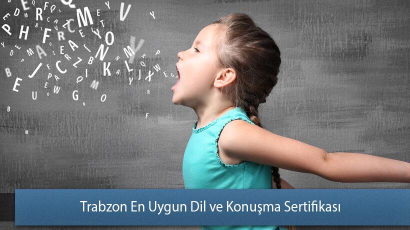 Trabzon En Uygun Dil ve Konuşma Sertifikası