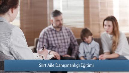 Siirt Aile Danışmanlığı Eğitimi