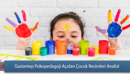 Gaziantep Psikopedagoji Açıdan Çocuk Resimleri Analizi