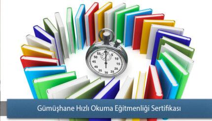 Gümüşhane Hızlı Okuma Eğitmenliği Sertifikası