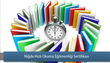 Niğde Hızlı Okuma Eğitmenliği Sertifikası