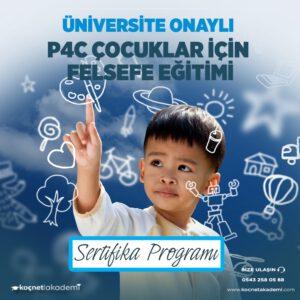P4C Eğitimi Çocuklar İçin Felsefe Eğitmenliği