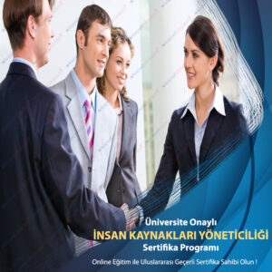 insan kaynakları uzmanlık yöneticiliği sertifikası
