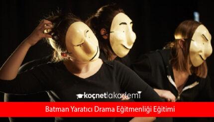 Batman Yaratıcı Drama Eğitmenliği Eğitimi